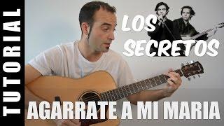 Como tocar Agarrate a mi Maria - Los Secretos Enrique Urquijo (Acordes guitarra tutorial)