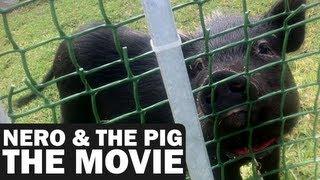 Nero & The Piggy - The Movie