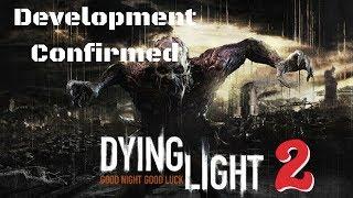 Dying Light 2 In Development + More