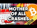 WARNING! Mother of All BITCOIN Crashes Will Happen!! When?