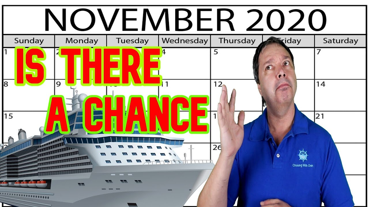 Will Cruises Start in November
