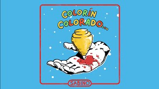 Download Sabino - Colorín Colorado (Lyric ) MP3 song and Music Video