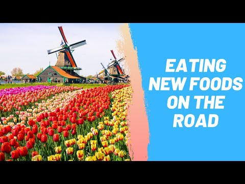 Eating New Foods on the Road