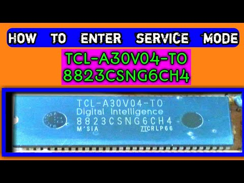 How to enter service mode TCL-A30V04-TO [8823CSNG6CH4] full tutorial