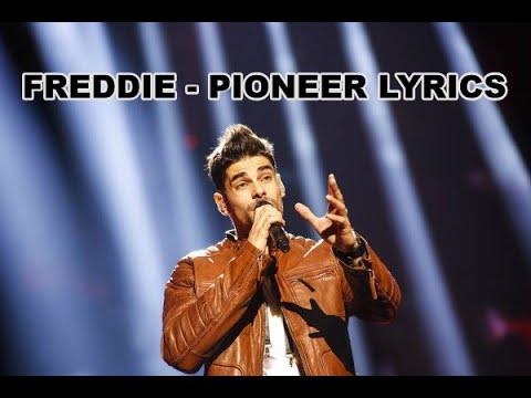Freddie - Pioneer Lyrics (Eurovision-Hungary)