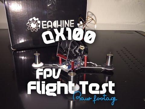 Eachine QX100 - FPV Flight Test Raw Footage Courtesy banggood.com