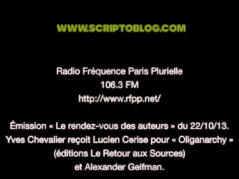 Lucien Cerise son livre Oliganarchy (Radio Fréquence Paris Plurielle)