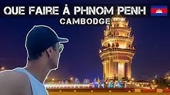 Que faire à Phnom Penh la capital du Cambodge - Le guide voyage
