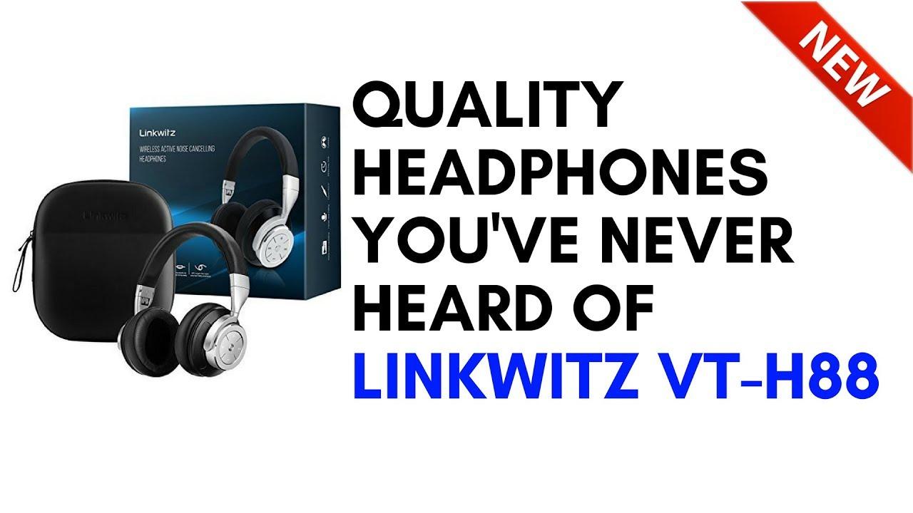 108af5b7fbf Quality Headphones You've Never Heard Of - LinkWitz VT-H88 - - sosiksi.com