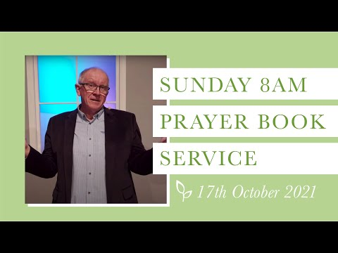 8am Communion Prayer Book Service -17th October 2021 - Household Series - 1 Timothy 3