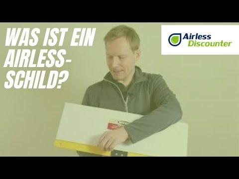 Was ist ein Airless-Schild?