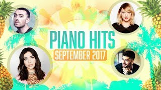 Piano Hits Pop Songs September 2017 : Over 1 hour of Billboard chart hits - music for studying