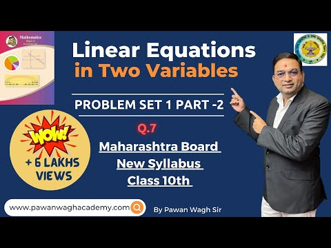 Problem Set 1 Q.7 | Linear Eq. in two variables class 10th Maharashtra Board New Syllabus
