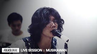 Gambar cover Live Session #2 | Musikawan - Rindu Merindu