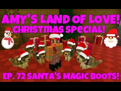 Amy's Land Of Love! Ep.72 Christmas Special! Santa's Magic Boots! | Minecraft |Amy Lee33