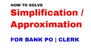 Approximation Tricks in maths for Bank Exams  [In Hindi]