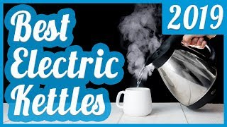 Best Electric Kettle To Buy In 2018