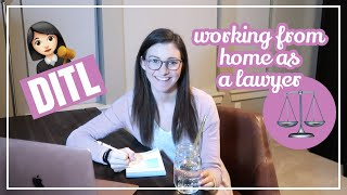 DAY IN THE LIFE AS AN ATTORNEY WORKING FROM HOME // Spend the Day with Me Working Remote + WFH DITL