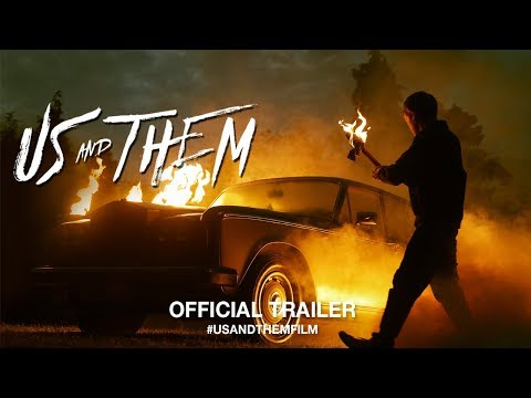 Us and Them (2018)   Official Trailer HD
