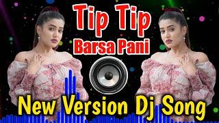 Tip Tip Barsa Pani New Version DJ Song | Dj Remix Hindi Song #Itspunamdjs