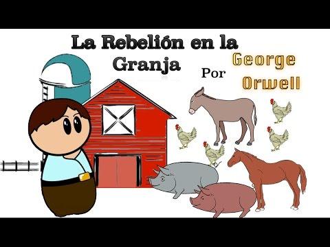La Rebelión en la Granja por George Orwell -  Resumen Animado
