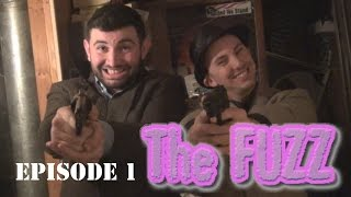 The FUZZ - Episode 1