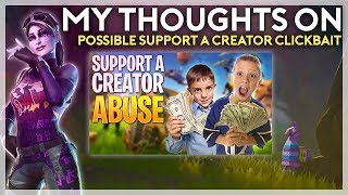 My Thoughts on Possible Support a Creator Clickbait (Fortnite Battle Royale)