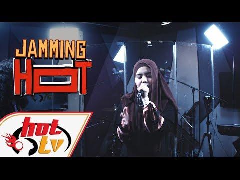 NAJWA LATIF - Kamu - Jamming Hot