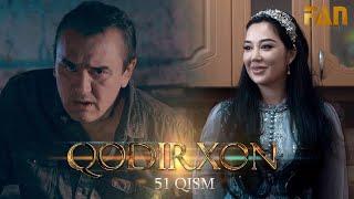 Qodirxon (milliy serial 51-qism) | Кодирхон (миллий сериал 51-кисм)