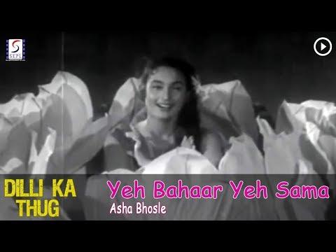 Yeh Bahaar Yeh Sama - Asha Bhosle @ Dilli Ka Thug - Kishore Kumar, Nutan