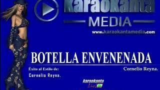 Karaokanta - Cornelio Reyna - Botella envenenada