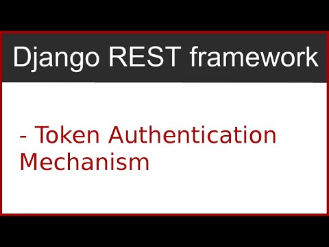 8 | Token authentication using django rest framework | By Hardik