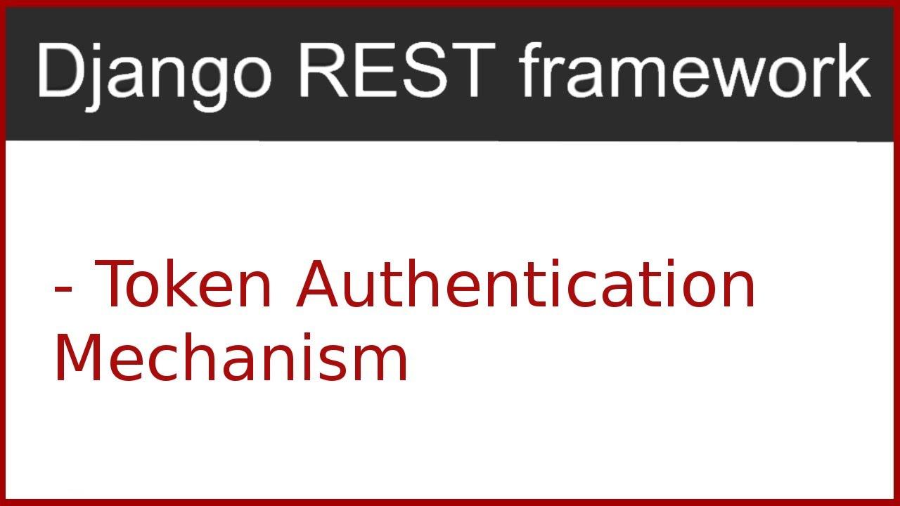 8 | Token authentication using django rest framework | By Hardik Patel