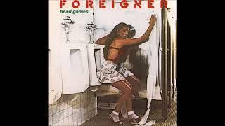 Foreigner -  Dirty White Boy