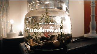 Roller Derby - Underwater (Official Video)