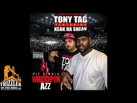 Tony Tag ft. Keak Da Sneak - Whoopin Azz [Thizzler.com]