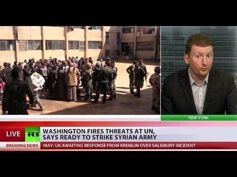 Washington ready to strike Syrian army, fires threats at UN