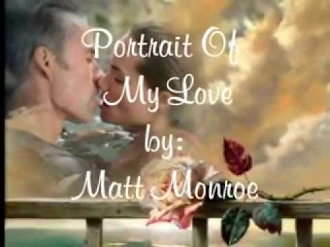 Portrait Of My Love - Matt Monroe ( With Lyrics )