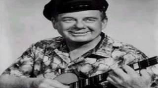 Arthur Godfrey - My Little Grass Shack