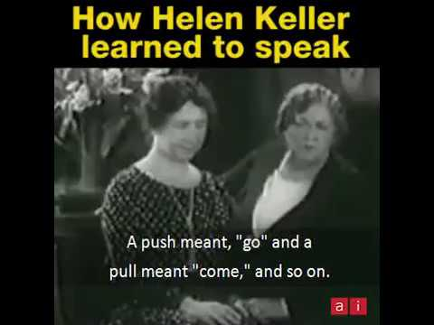 How Helen Keller Learned To Speak