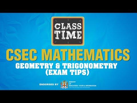 CSEC Mathematics - Geometry & Trigonometry (Exam Tips) - May 26 2021