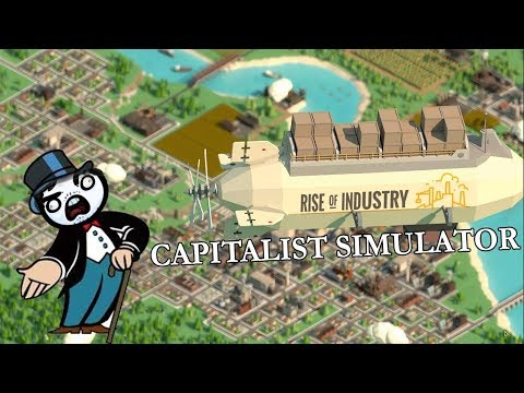 Rise of Industry - Capitalist Simulator
