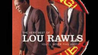 Lou Rawls see you when I git there
