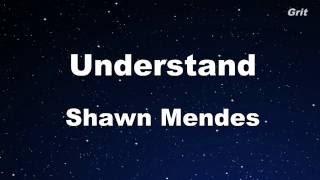 Understand - Shawn Mendes Karaoke 【No Guide Melody】 Instrumental