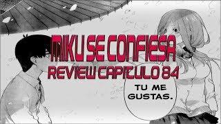 MIKU SE LE CONFIESA A FUUTARO | REVIEW CAPITULO 84 GO TOUBUN NO HANAYOME