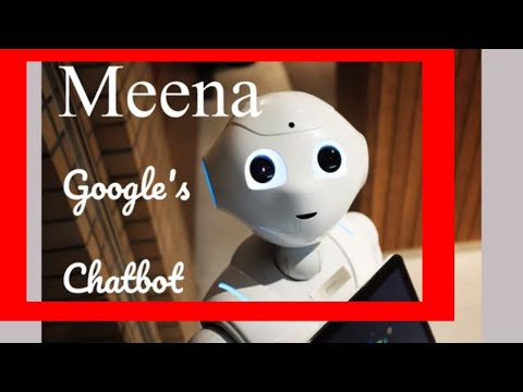 MEENA|CHATBOT BY GOOGLE|KEY FEATURES