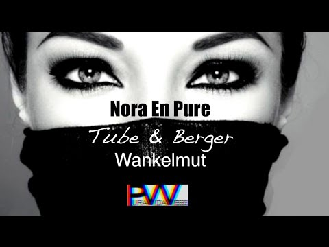 Nora En Pure & Wankelmut - Come with me (Tube & Berger) PVV