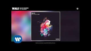 Wale - Black Bonnie (Audio)