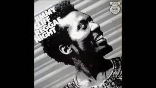 Jimmy Cliff - Reggae Night (Original Mix) 1983 HQ