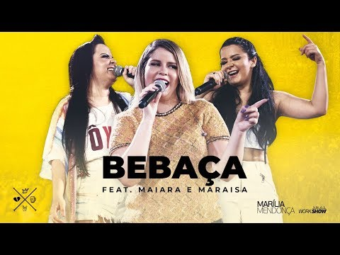 Marília Mendonça - BEBAÇA feat Maiara e Maraisa